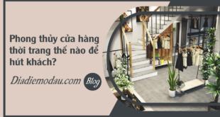 faq-phong-thuy-cua-hang-thoi-trang-the-nao-de-hut-khach